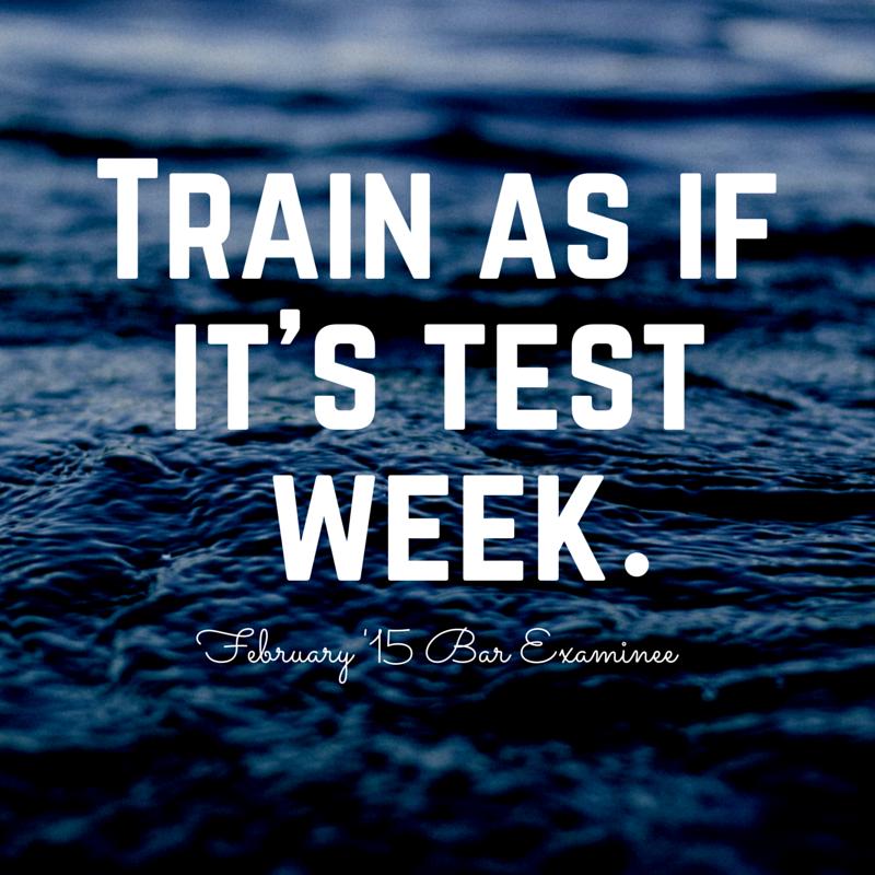 Train as if it's test week.
