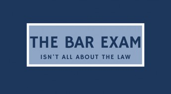 Bar ExamIsn't All About The Law