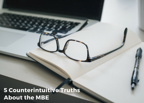 5 Counterintuitive Truths About the MBE