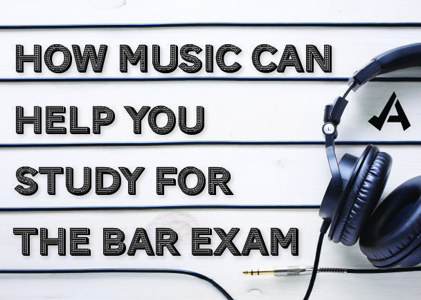 How Music Can Help You Study For The Bar Exam
