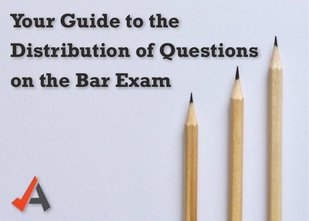 Your Guide to the Distribution of Questions on the Bar Exam