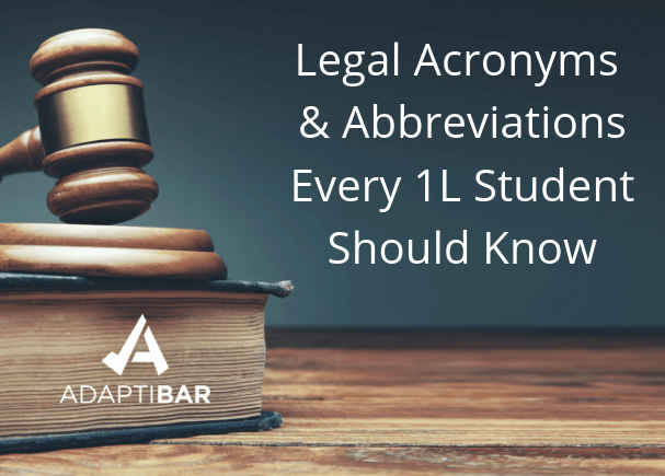 legal-acronyms-abbreviations-1L-law-school-students-need-know