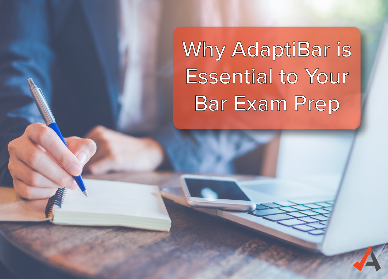 Why AdaptiBar is Essential to Your Bar Exam Prep